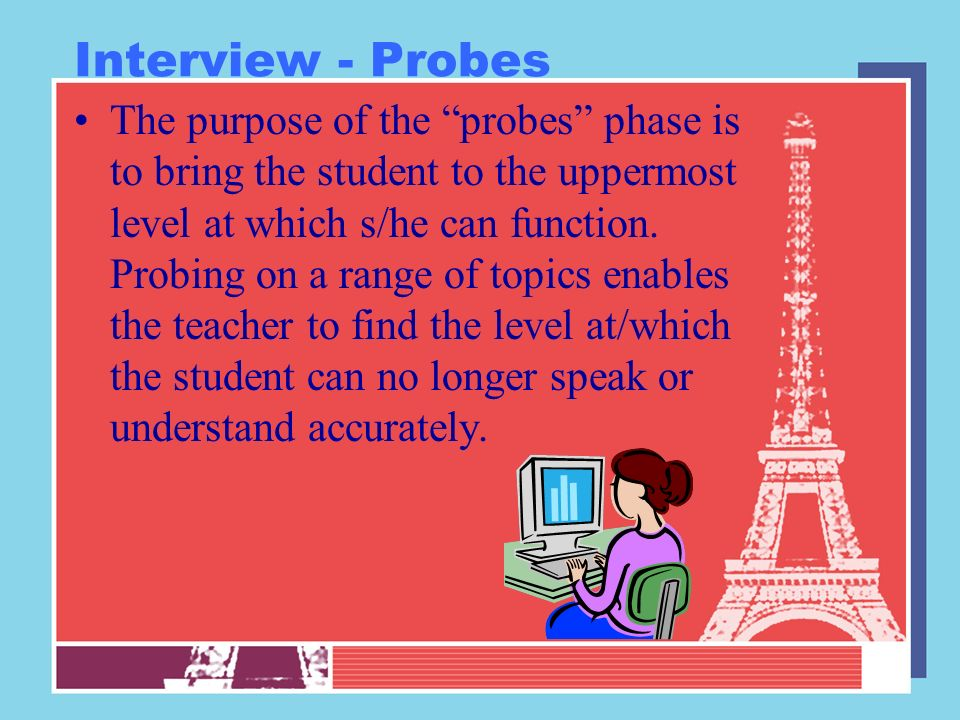 Interview - Probes