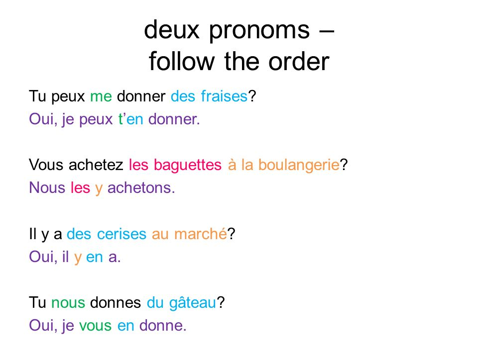 deux pronoms – follow the order