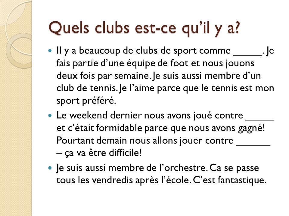 Quels clubs est-ce qu'il y a