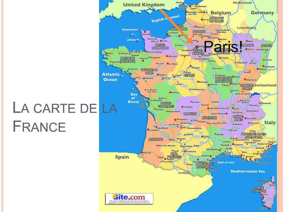 Paris! La carte de la France