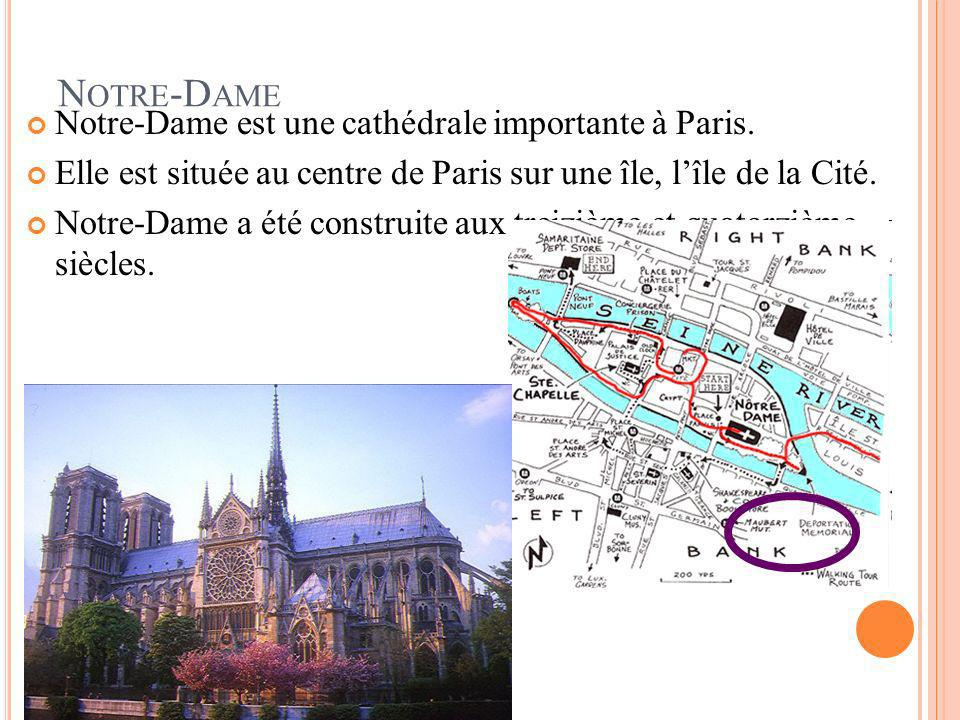 Notre-Dame Notre-Dame est une cathédrale importante à Paris.