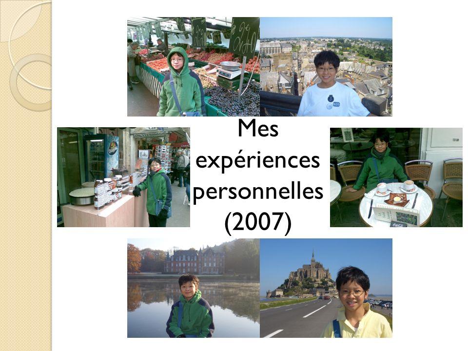 Mes expériences personnelles (2007)