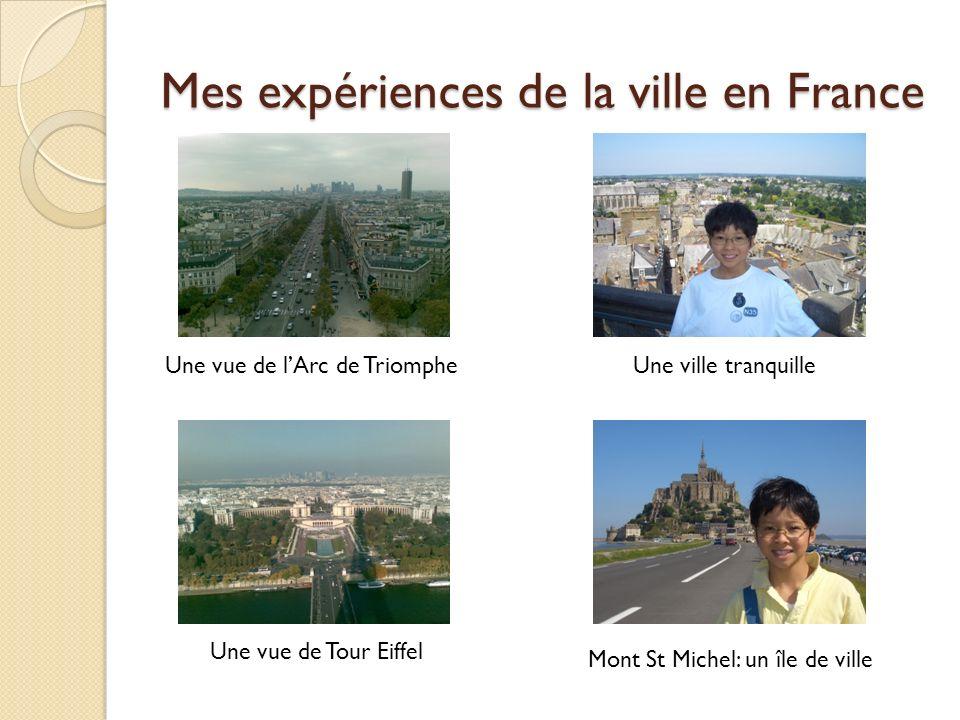 Mes expériences de la ville en France
