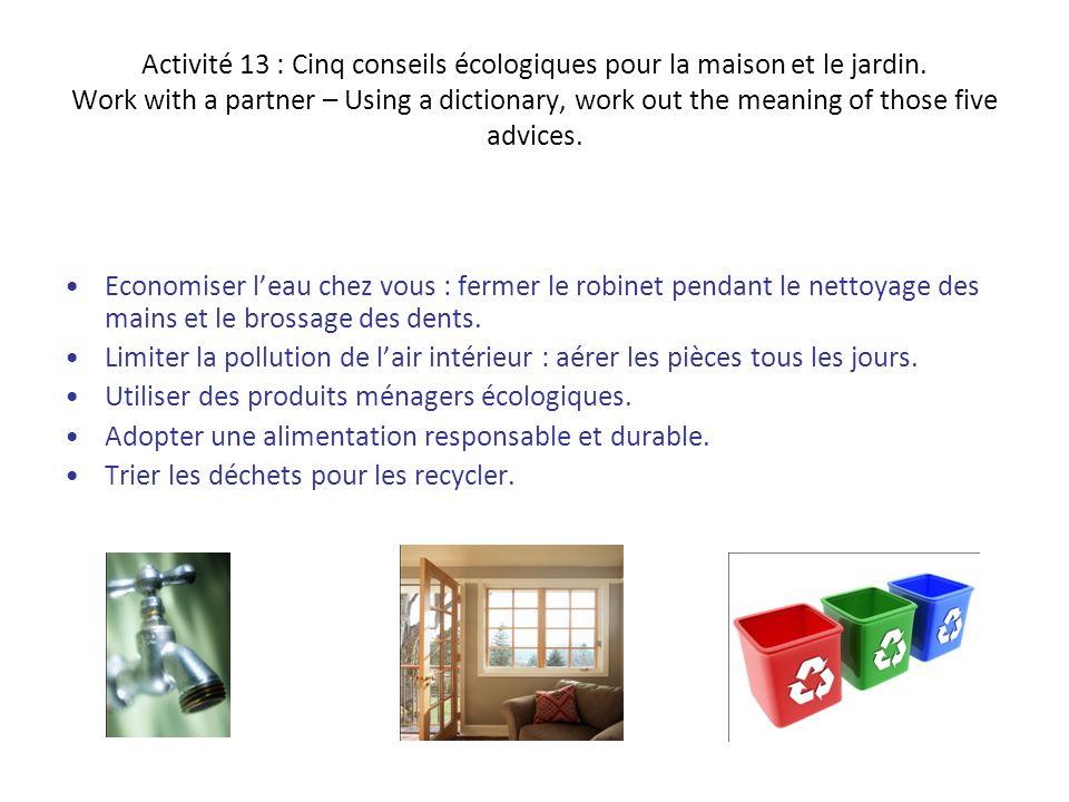 Activité 13 : Cinq conseils écologiques pour la maison et le jardin