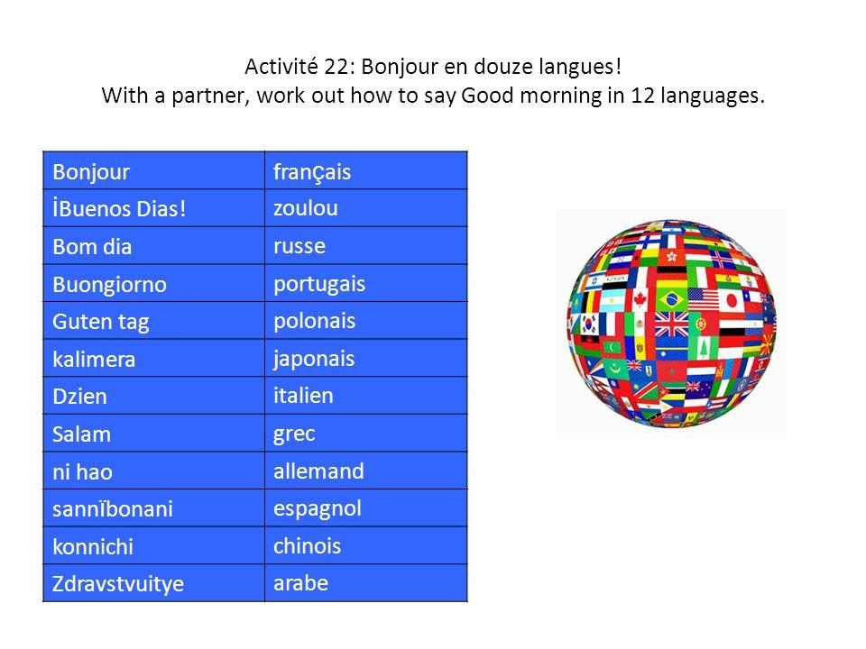 Activité 22: Bonjour en douze langues