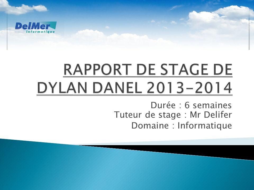 RAPPORT DE STAGE DE DYLAN DANEL 2013-2014