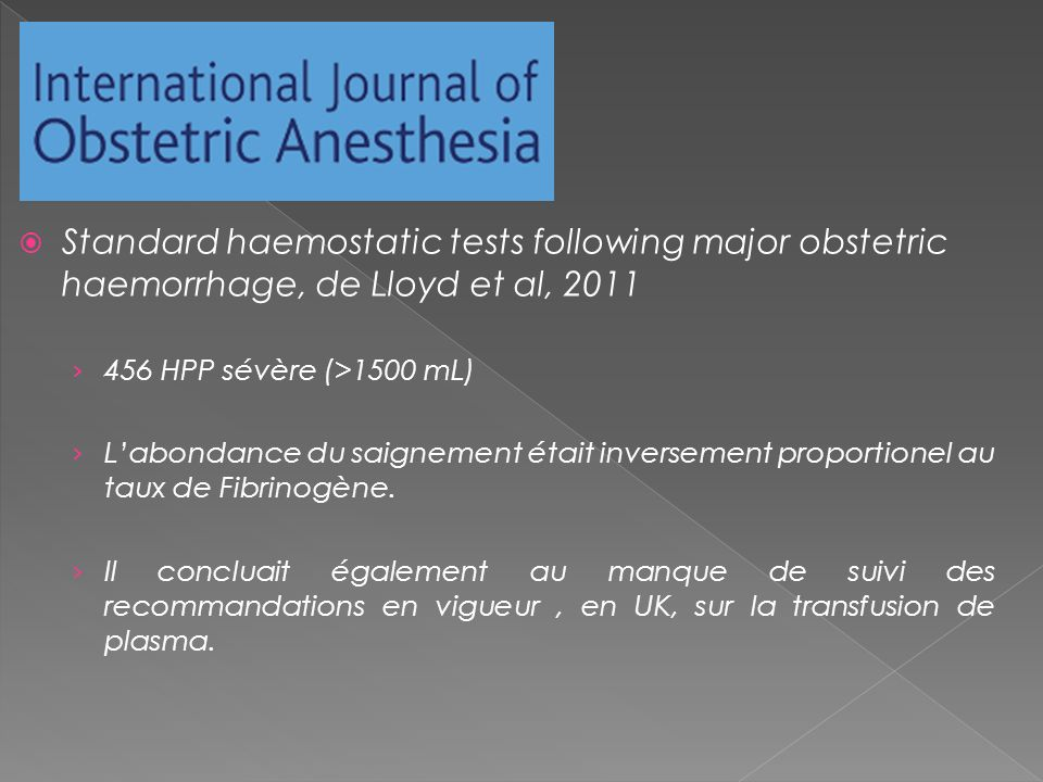 Standard haemostatic tests following major obstetric haemorrhage, de Lloyd et al, 2011