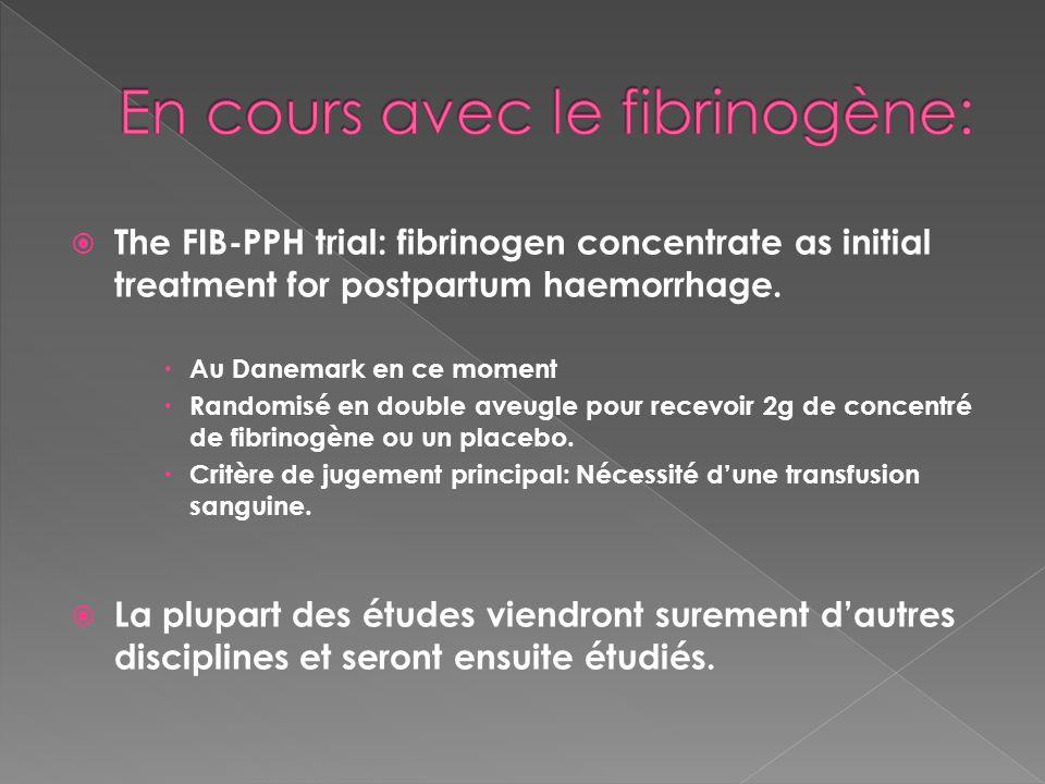 En cours avec le fibrinogène: