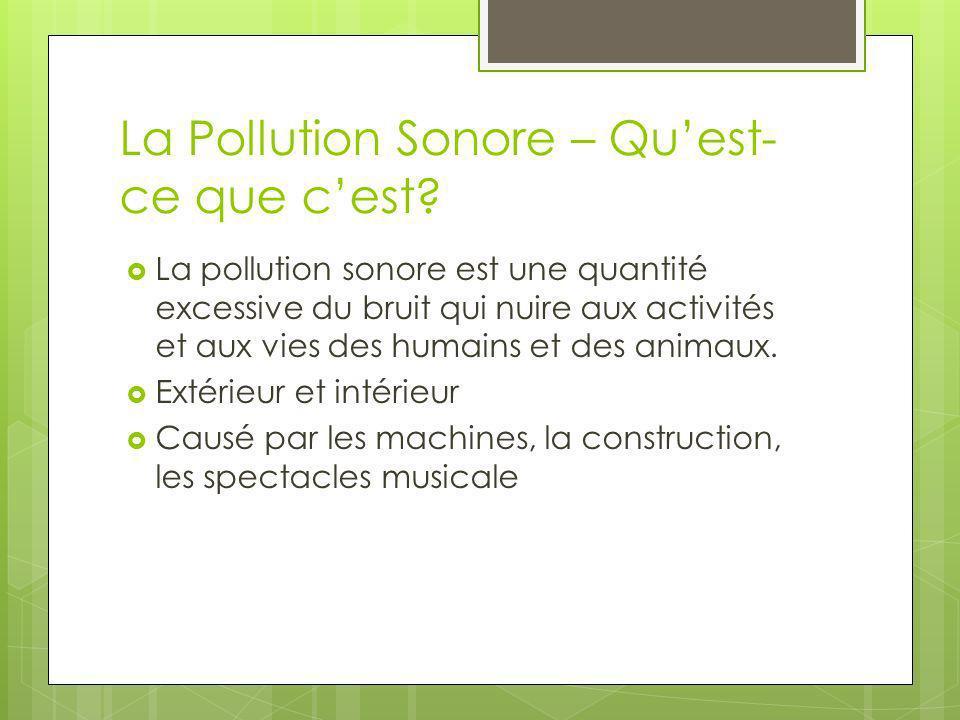 La Pollution Sonore – Qu'est-ce que c'est