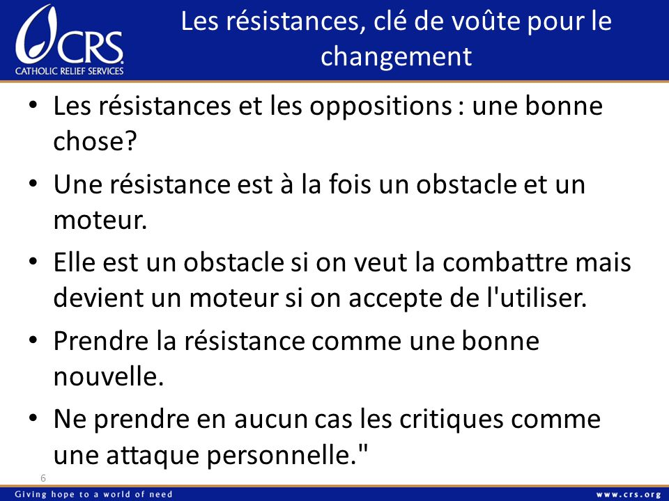 Les résistances, clé de voûte pour le changement