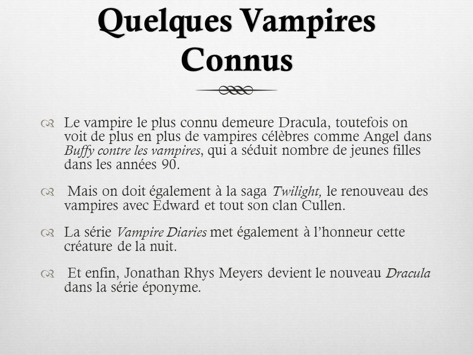 Quelques Vampires Connus