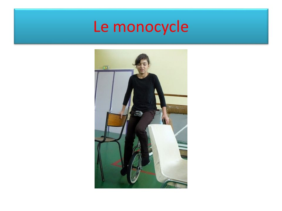 Le monocycle