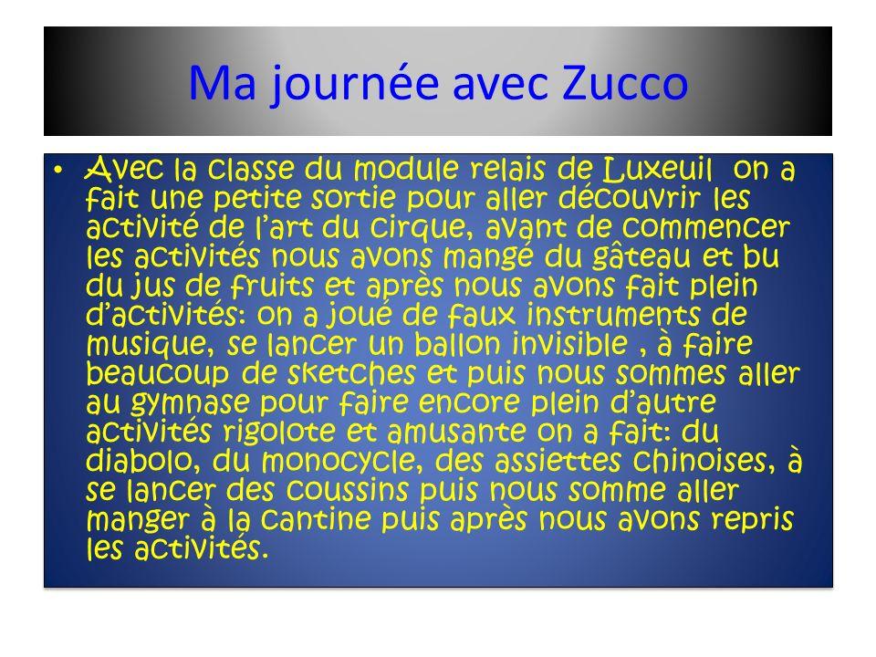 Ma journée avec Zucco