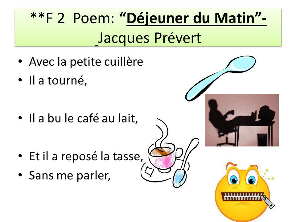 **F 2 Poem: Déjeuner du Matin - Jacques Prévert