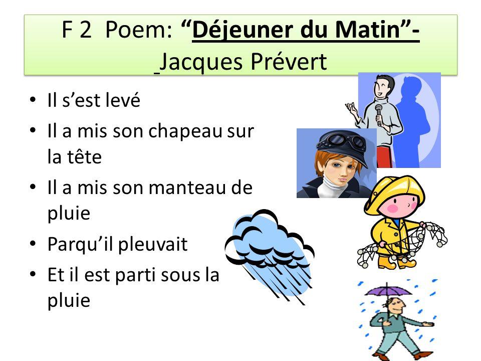 F 2 Poem: Déjeuner du Matin - Jacques Prévert