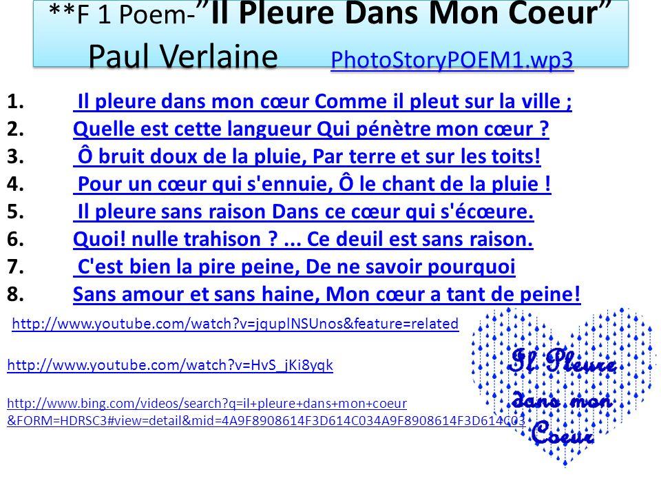 **F 1 Poem- Il Pleure Dans Mon Coeur Paul Verlaine PhotoStoryPOEM1.wp3