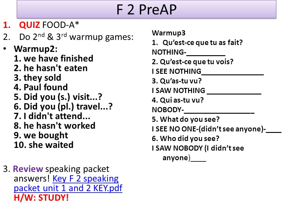 F 2 PreAP QUIZ FOOD-A* Do 2nd & 3rd warmup games: