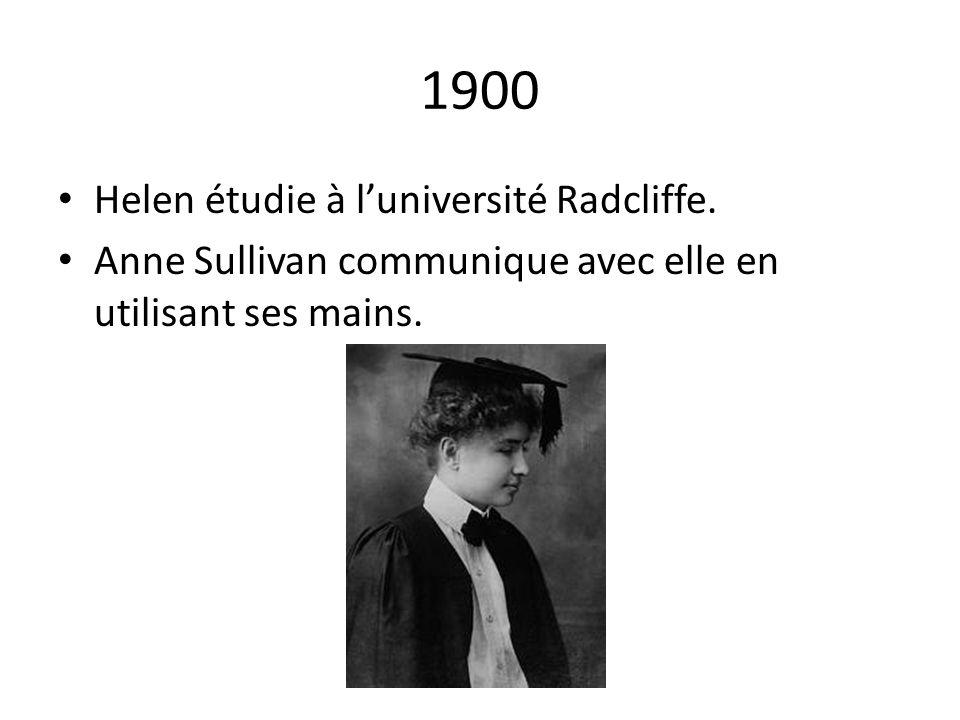 1900 Helen étudie à l'université Radcliffe.