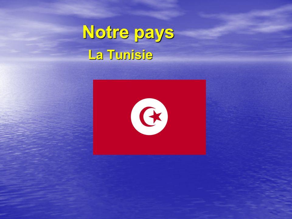 Notre pays La Tunisie
