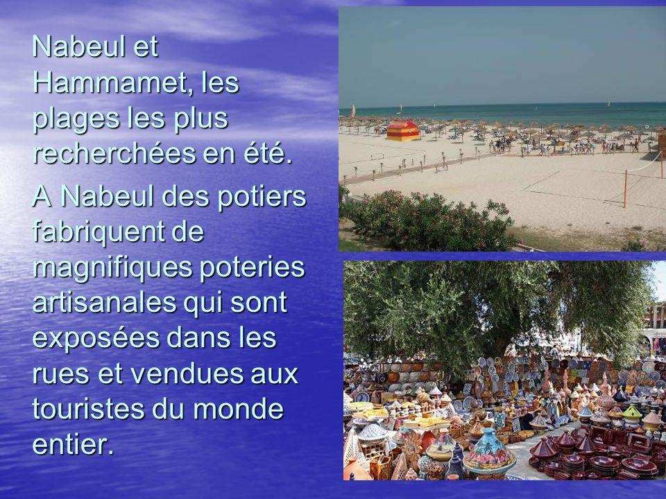 Nabeul et Hammamet, les plages les plus recherchées en été.