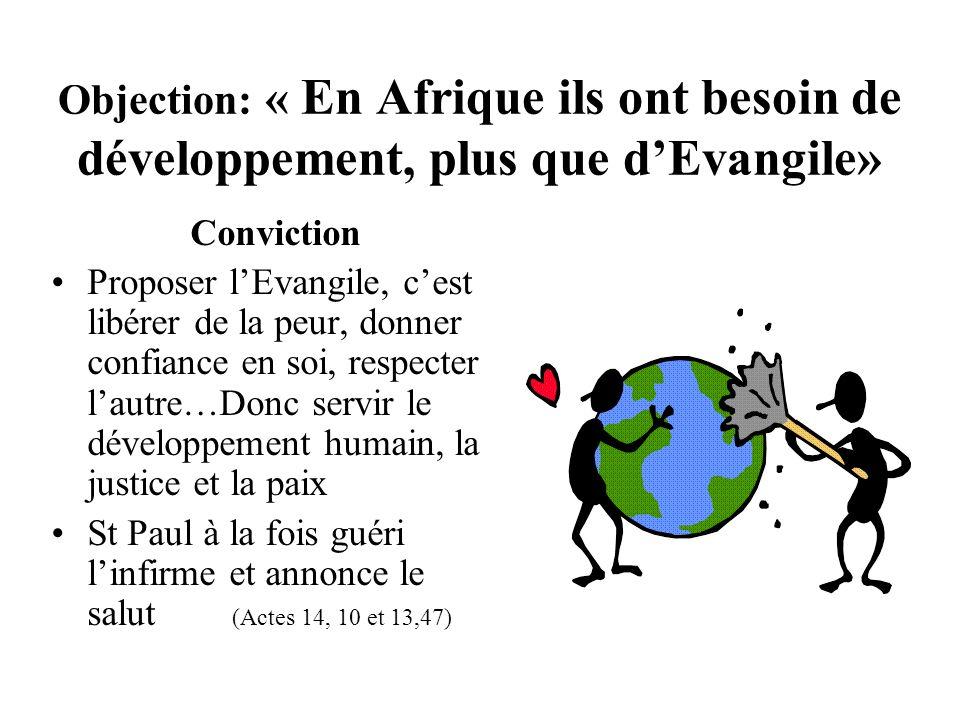 Objection: « En Afrique ils ont besoin de développement, plus que d'Evangile»