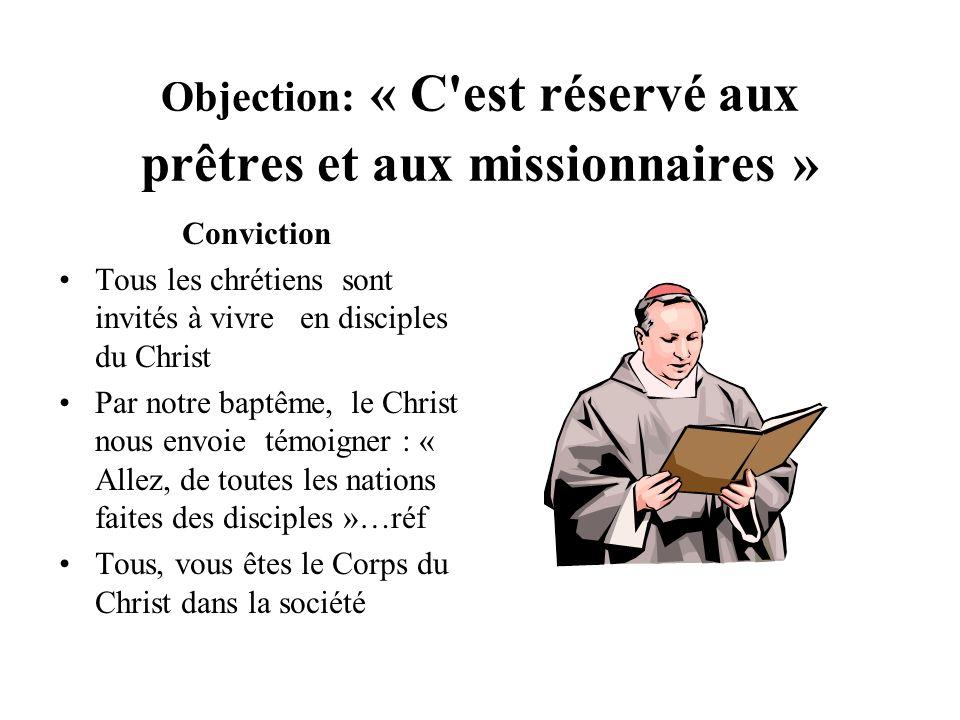 Objection: « C est réservé aux prêtres et aux missionnaires »