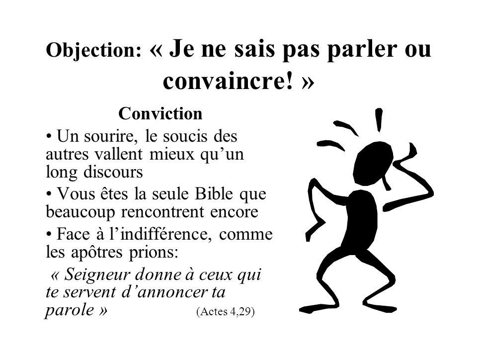Objection: « Je ne sais pas parler ou convaincre! »