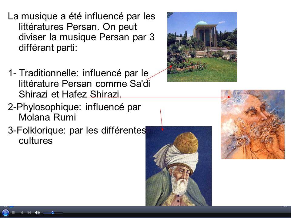 La musique a été influencé par les littératures Persan