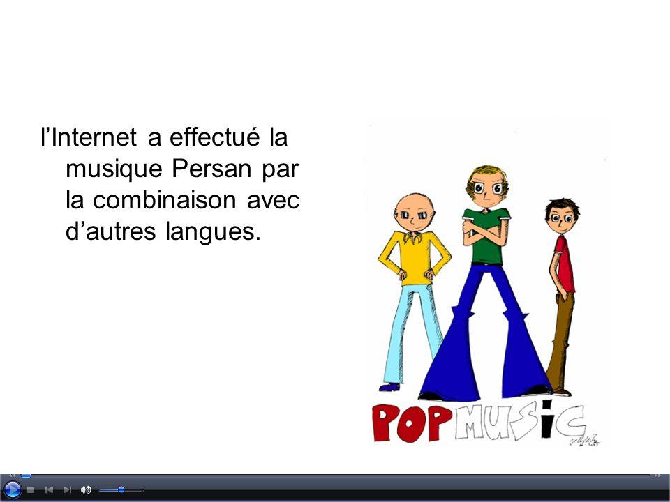 l'Internet a effectué la musique Persan par la combinaison avec d'autres langues.