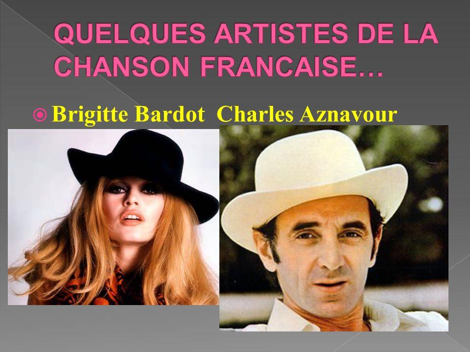 QUELQUES ARTISTES DE LA CHANSON FRANCAISE…