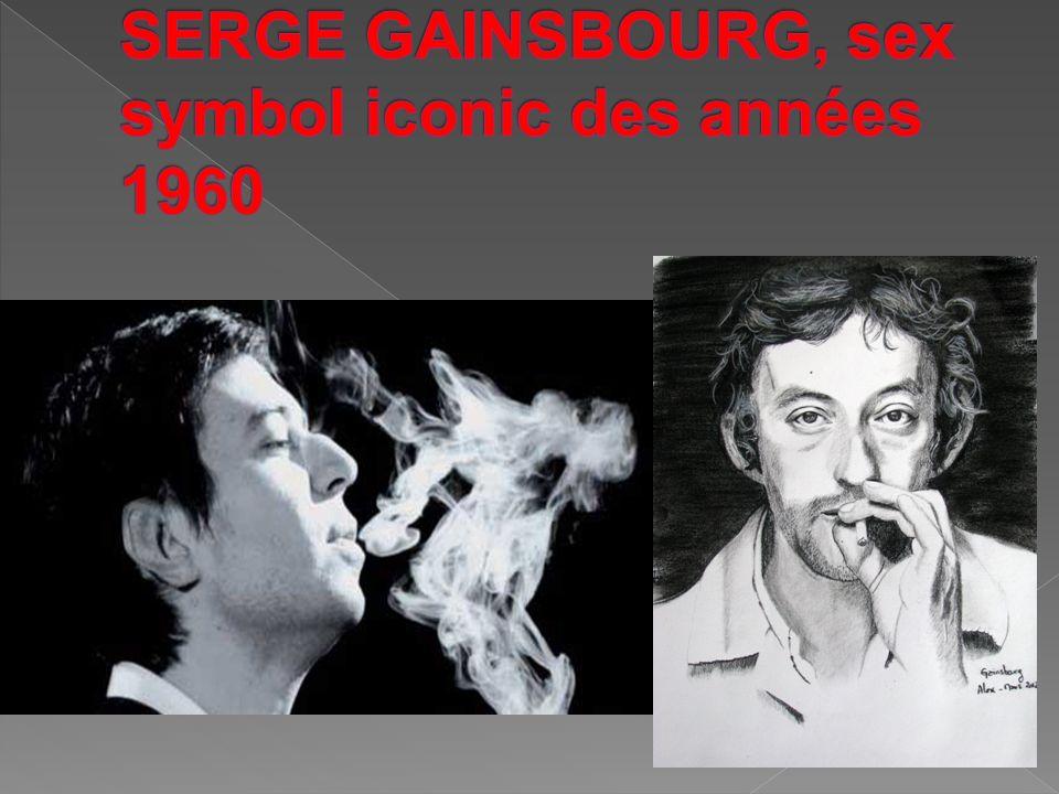 SERGE GAINSBOURG, sex symbol iconic des années 1960