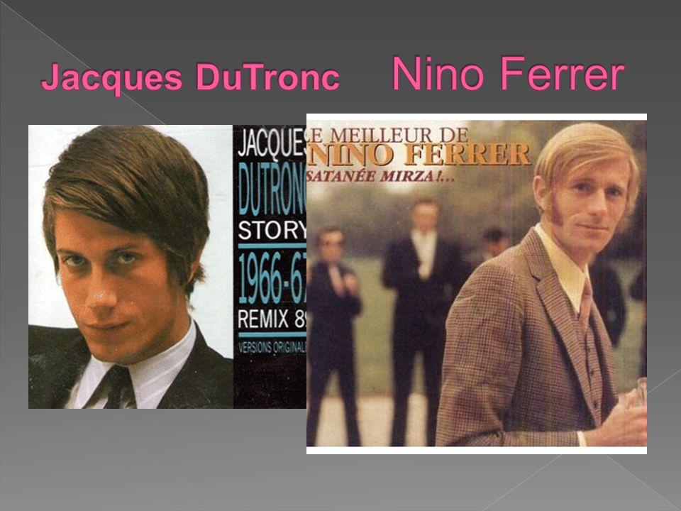 Jacques DuTronc Nino Ferrer