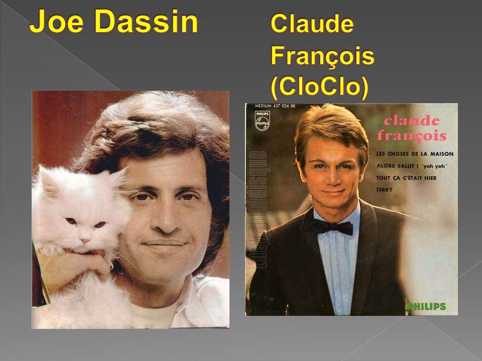 Joe Dassin Claude François (CloClo)