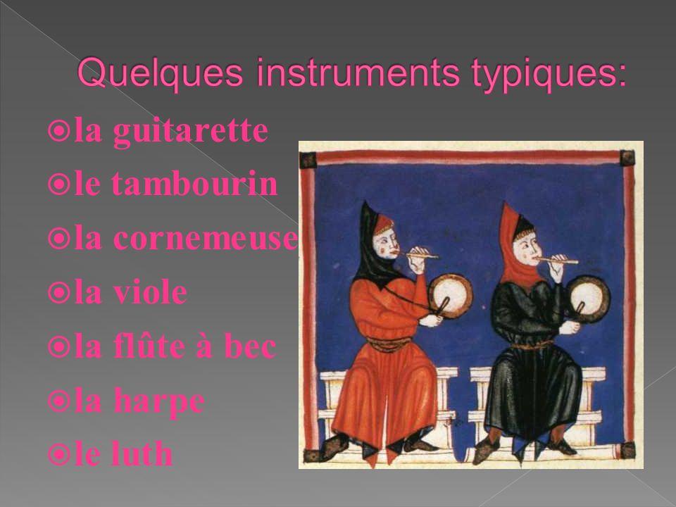 Quelques instruments typiques: