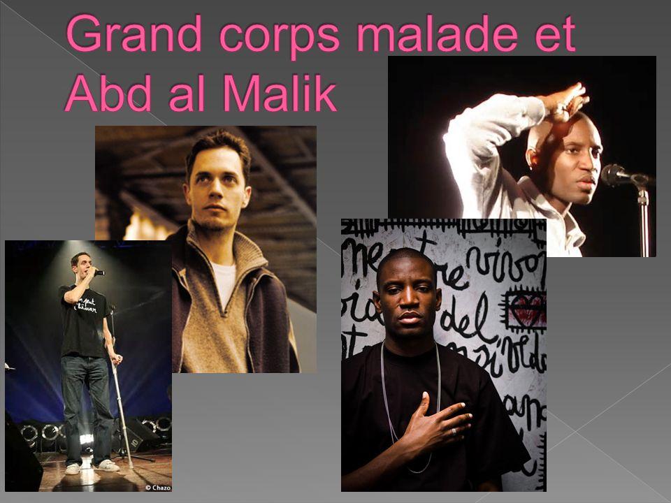 Grand corps malade et Abd al Malik
