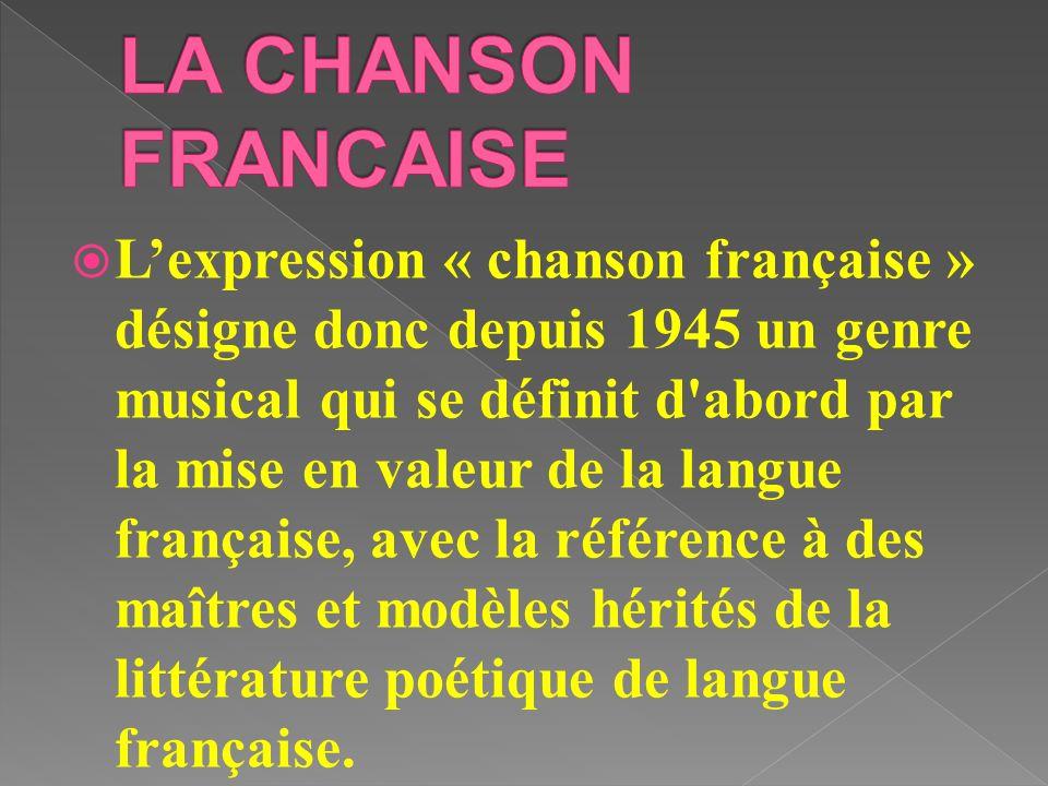 LA CHANSON FRANCAISE