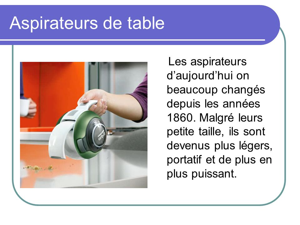 Aspirateurs de table