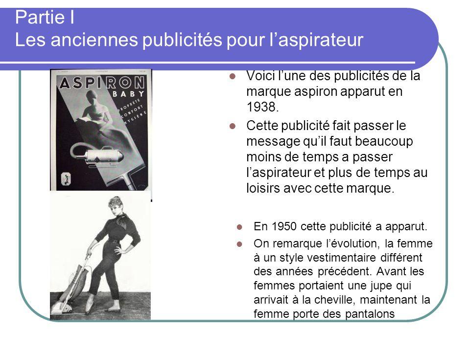Partie I Les anciennes publicités pour l'aspirateur