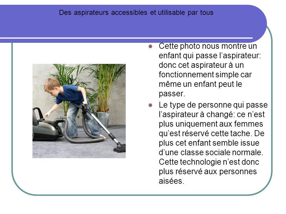 Des aspirateurs accessibles et utilisable par tous