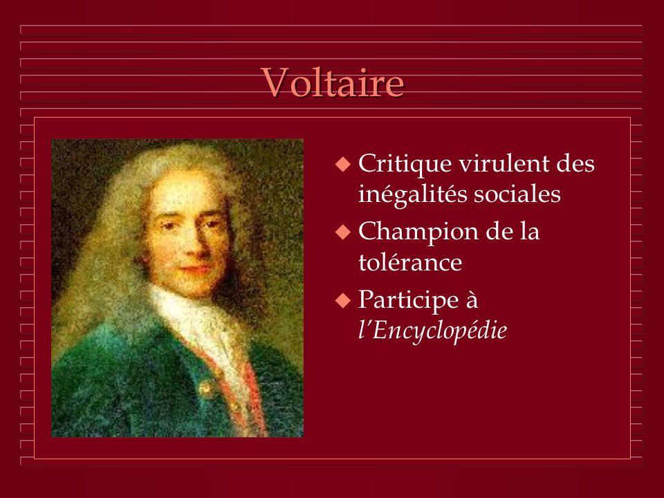 Voltaire Critique virulent des inégalités sociales