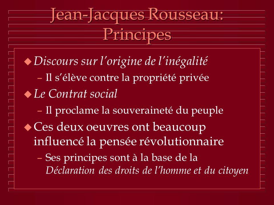 Jean-Jacques Rousseau: Principes