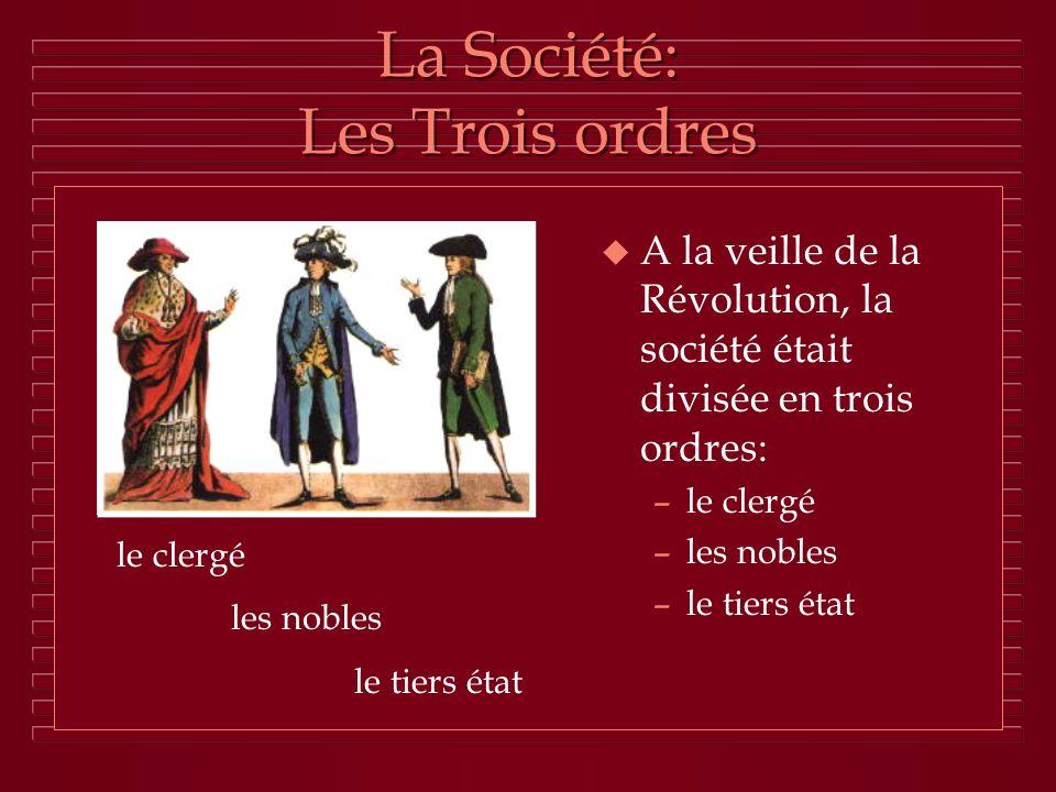 La Société: Les Trois ordres