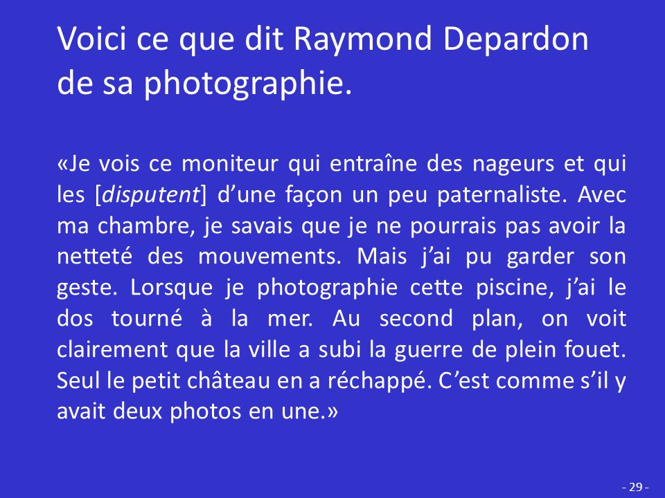 Voici ce que dit Raymond Depardon de sa photographie.