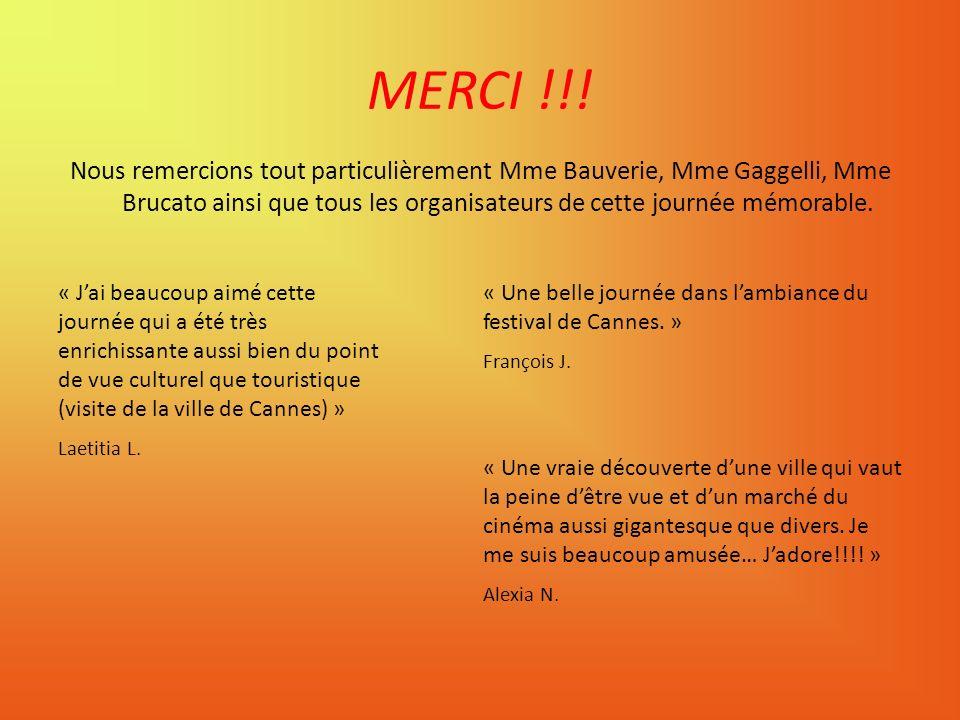 MERCI !!! Nous remercions tout particulièrement Mme Bauverie, Mme Gaggelli, Mme Brucato ainsi que tous les organisateurs de cette journée mémorable.