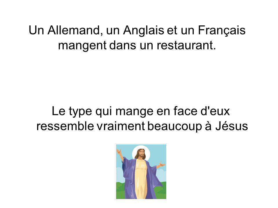 Un Allemand, un Anglais et un Français mangent dans un restaurant.