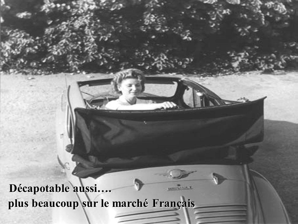 Décapotable aussi…. plus beaucoup sur le marché Français