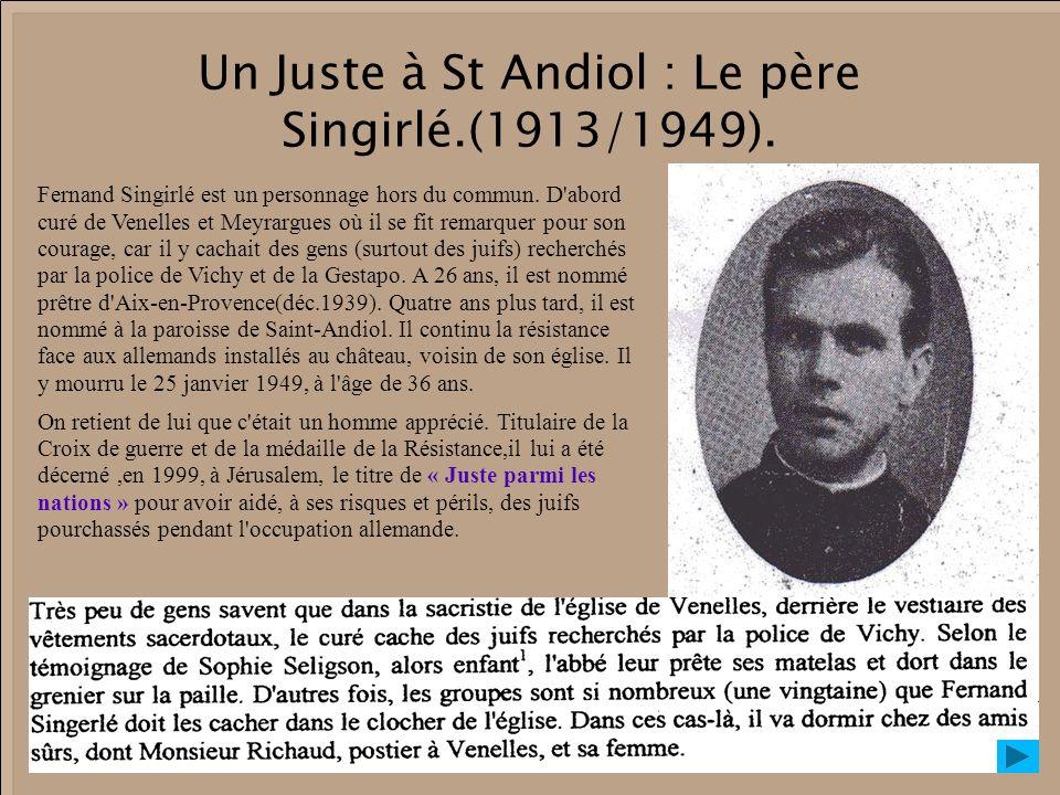 Un Juste à St Andiol : Le père Singirlé.(1913/1949).