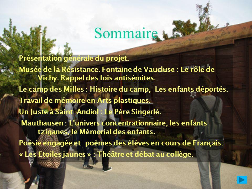 Sommaire Présentation générale du projet.