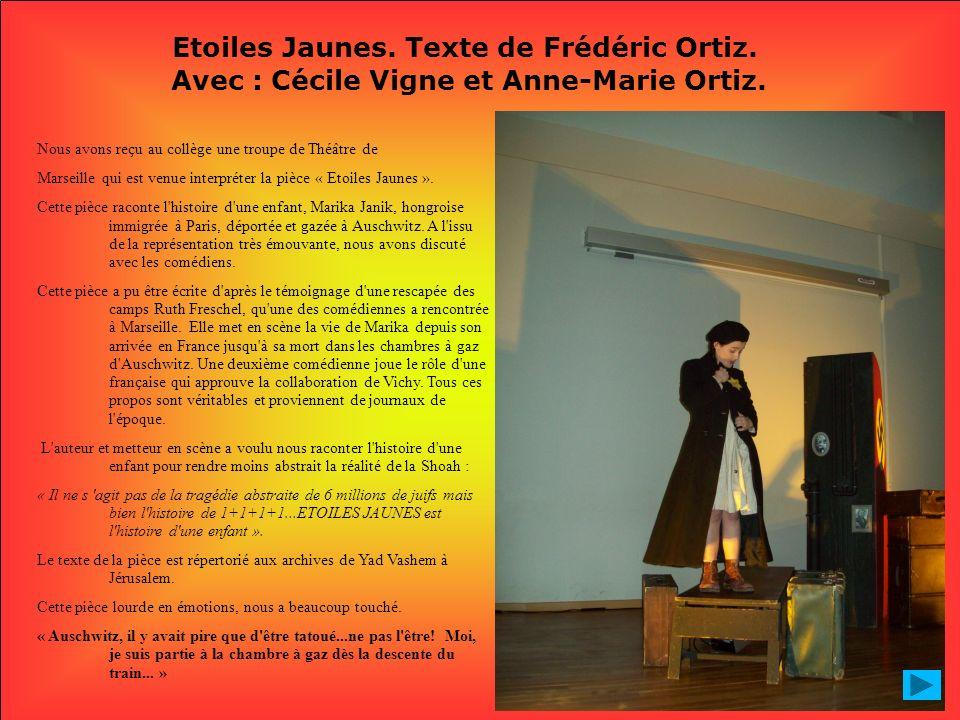 Etoiles Jaunes. Texte de Frédéric Ortiz