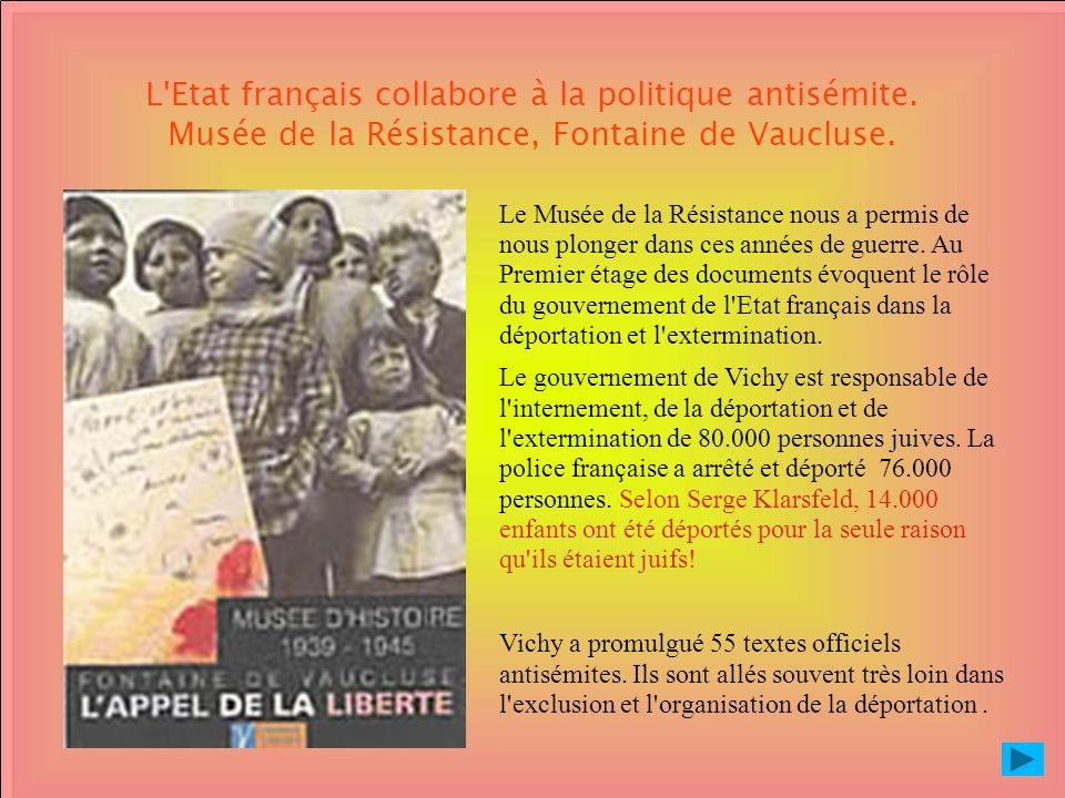 L Etat français collabore à la politique antisémite